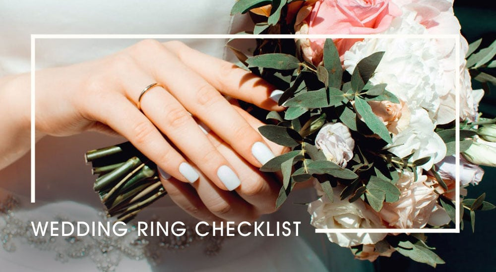 Ultimate Wedding Ring Checklist - 10 Simple Steps
