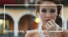 Perfect Pearl Necklace Sets For Special Occasions